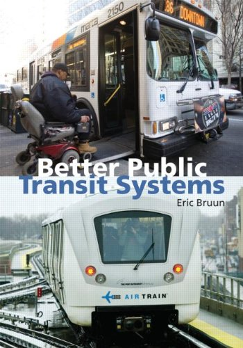 9781932364484: Better Public Transit Systems: Analyzing Investments and Performance
