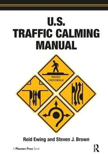 U.S. Traffic Calming Manual (Hardback): Reid Ewing