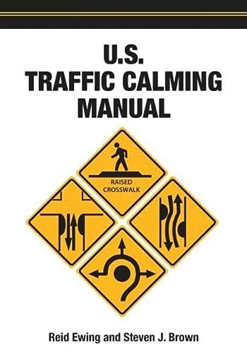 9781932364613: U.S. Traffic Calming Manual
