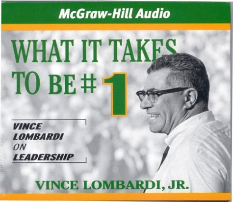 What It Takes To Be #1: Vince: Vince, Jr. Lombardi