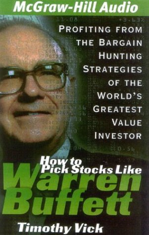 9781932378221: How to Pick Stocks Like Warren Buffett: Profiting from the Bargain Hunting Strategies of the World's Greatest Value Investor