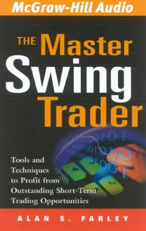 9781932378351: The Master Swing Trader: Tools and Techniques to Profit from Outstanding Short-Term Trading Opportunities
