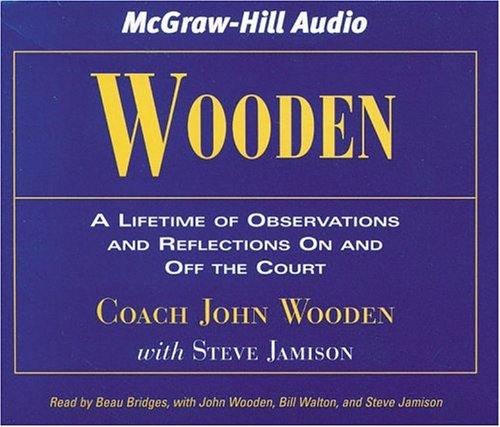 9781932378474: Wooden: A Lifetime of Observations and Reflections on and Off the Court