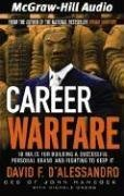 9781932378559: Career Warfare: 10 Rules for Building a Successful Personal Brand on the Business Battlefield