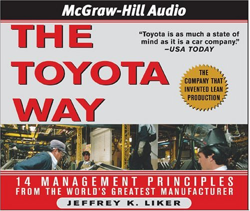 9781932378702: The Toyota Way: 14 Management Principles from the World's Greatest Manufacturer