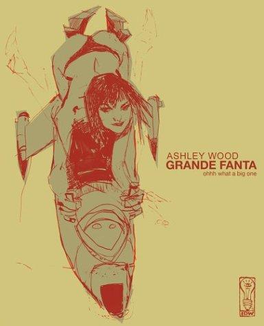 9781932382280: Grande Fanta: The Best of Ashley Wood