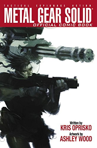Metal Gear Solid: Tactical Espionage Action, Volume One (1): Oprisko, Kris; Wood, Ashley