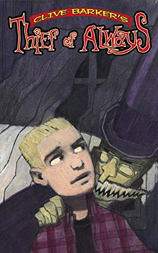 9781932382693: Clive Barker's The Thief Of Always Book 1 (Bk. 1)