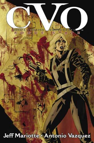 CVO: Covert Vampiric Operations: Rogue State: Mariotte, Jeff