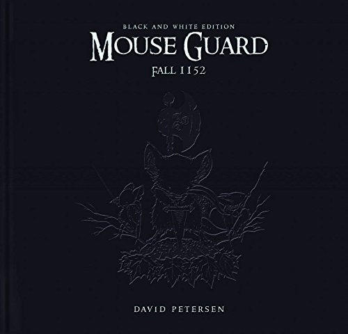 9781932386806: Mouse Guard: Fall 1152 Black and White Edition