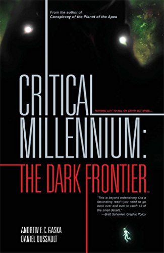 Critical Millennium The Dark Frontier: Andrew E. C. Gaska