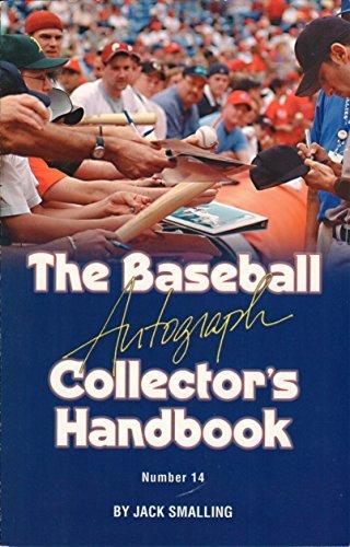 The Baseball Autograph Collector's Handbook (book 14): Jack Smalling