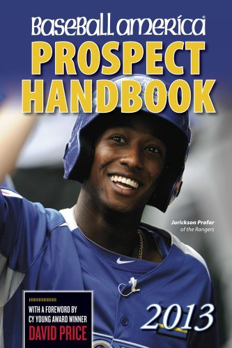 9781932391442: Baseball America 2013 Prospect Handbook: The 2013 Expert Guide to Baseball Prospects and MLB Organization Rankings (Baseball America Prospect Handbook)
