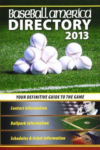 Baseball America 2013 Directory (Baseball America Directory)