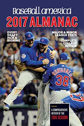 Baseball America 2017 Almanac: Comprehensive Review of the 2016 Season