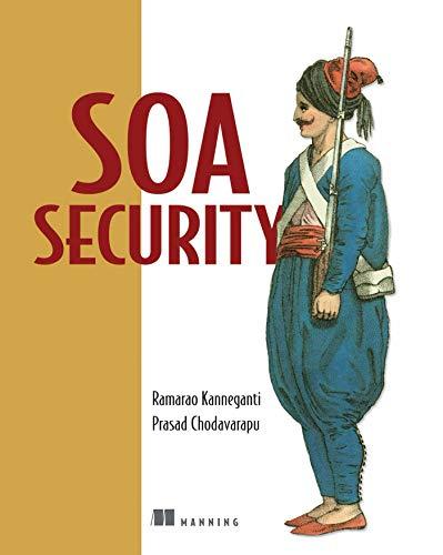 9781932394689: SOA Security
