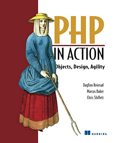 9781932394757: PHP in Action: Objects, Design, Agility