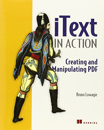 9781932394795: iText in Action: Creating and Manipulating PDF