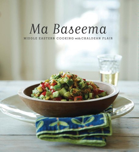 Ma Baseema: Middle Eastern Cooking with Chaldean: Chaldean American Ladies