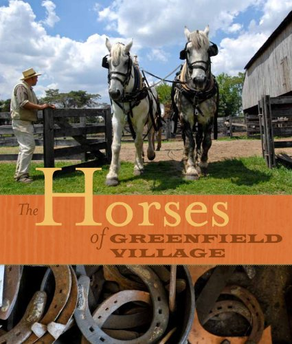 9781932399271: The Horses of Greenfield Village