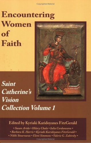 Encountering Women of Faith: The Saint Catherine's Vision Collection, Volume 1