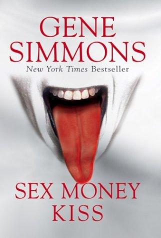 9781932407334: Sex, Money, Kiss