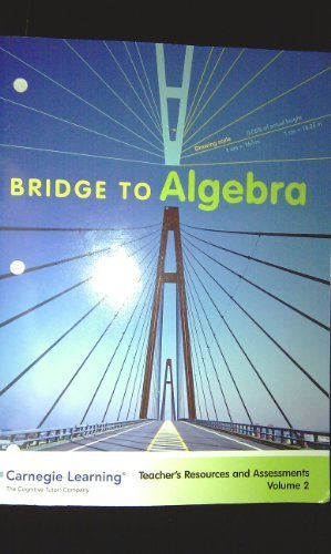 9781932409468: Bridge to Algebra (Teacher's Resources and Assessments, Volume 2, Early Adopter Edition)
