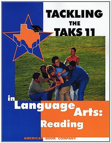 Tackling the TAKS 11 in Language Arts: Reading: Frank Pintozzi