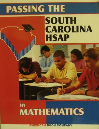 9781932410624: Passing the South Carolina HSAP in Mathematics.