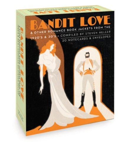 Bandit Love, A Postcard Book: Romance Book Jackets from the 1920's and 30's (1932411038) by Heller, Steven