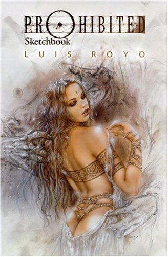 Prohibited Sketchbook: Royo, Luis