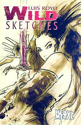 9781932413663: Luis Royo Wild Sketches Volume 1