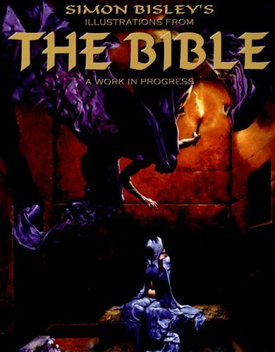 9781932413786: Simon Bisley's Illustrations From The Bible: A Work in Progress