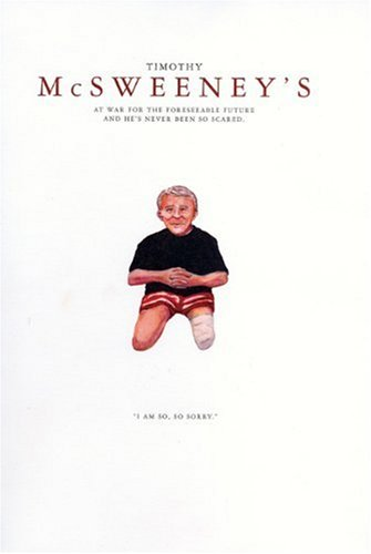 9781932416121: McSweeney's At War for the Foreseeable Future and He's Never Been so Scared (Quarterly Concern Issue 14)