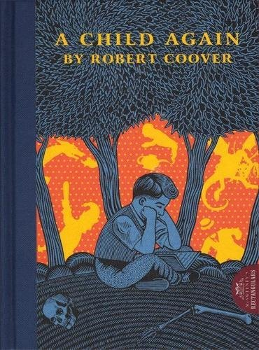 A Child Again (1932416226) by Robert Coover
