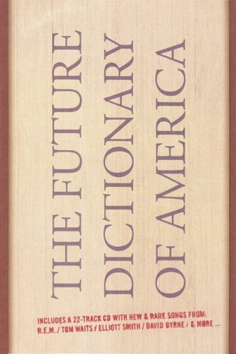 9781932416428: The Future Dictionary of America
