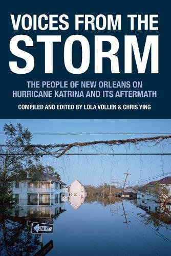9781932416688: Voices from the Storm: The People of New Orleans on Hurricane Katrina and Its Aftermath (Voice of Witness)