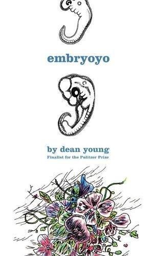 9781932416695: Embryoyo: New Poems