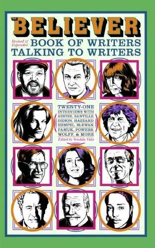 9781932416947: The Believer Book of Writers Talking to Writers