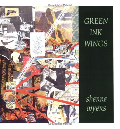 Green Ink Wings: Myers, Sherre