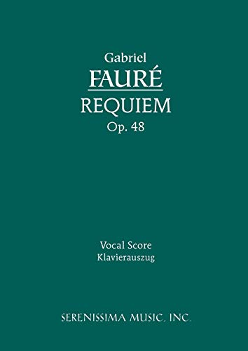 9781932419184: Requiem, Op. 48: Vocal Score (Latin Edition)