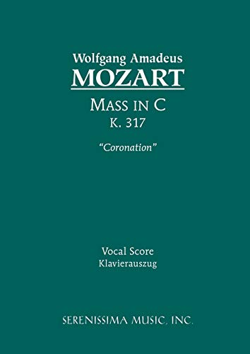 9781932419290: Mass in C, K. 317 (Coronation) - Vocal score (Latin Edition)
