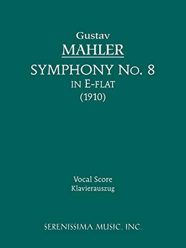 9781932419467: Symphony No. 8 - Vocal score