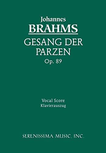 9781932419498: Geang Der Parzen, Op. 89 - Vocal Score (German Edition)