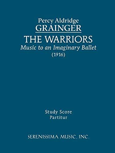 The Warriors - Study score: Grainger, Percy Aldridge