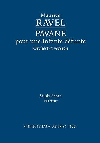 9781932419641: Pavane pour une Infante défunte - Orchestra version: Study score