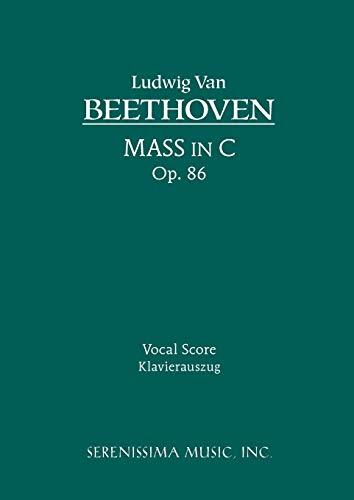Mass in C, Op. 86: Vocal score: Beethoven, Ludwig Van