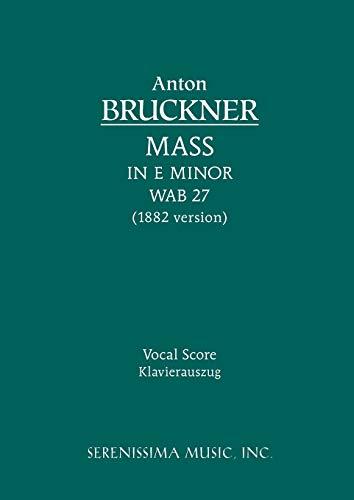 9781932419856: Mass in E minor, WAB 27 (1882 version): Vocal score (Latin Edition)
