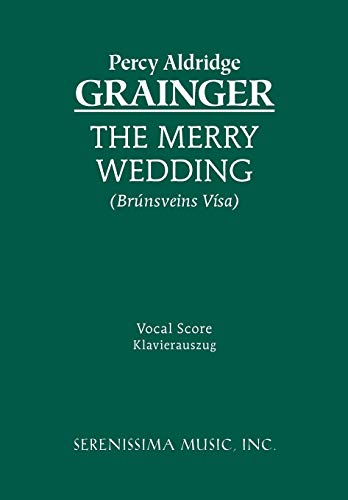 The Merry Wedding - Vocal Score (1932419888) by Percy Grainger