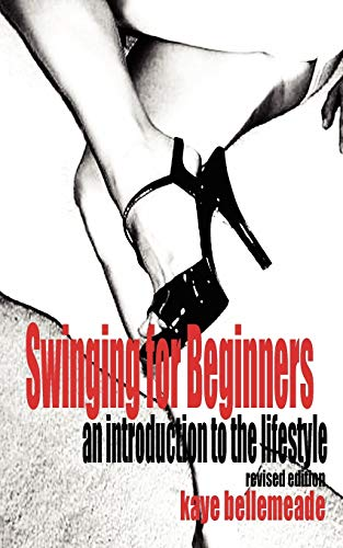 Swinging for Beginners: An Introduction to the: Bellemeade, Kaye